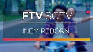 FTV SCTV - Inem Reborn