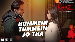 HUMMEIN TUMMEIN JO THA (Full Audio) Raaz Reboot   Emraan Hashmi, Kriti Kharbanda, Gaurav Arora