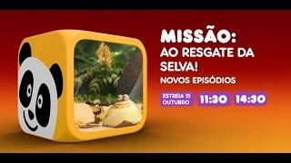 Canal Panda - Missão: Ao Resgate da Selva (Novos Episódios 15 outubro)