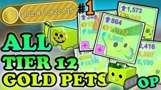UNLOCKING ALL TIER 12 *GOLD PETS*!! GETTING RICH (100bil+)- Roblox Pet simulator