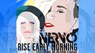 NERVO feat. Au Revoir Simone - Rise Early Morning (Radio Edit) [Official]