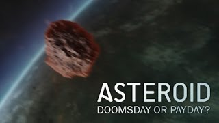 NOVA | Asteroid: Doomsday or Payday? [HD]