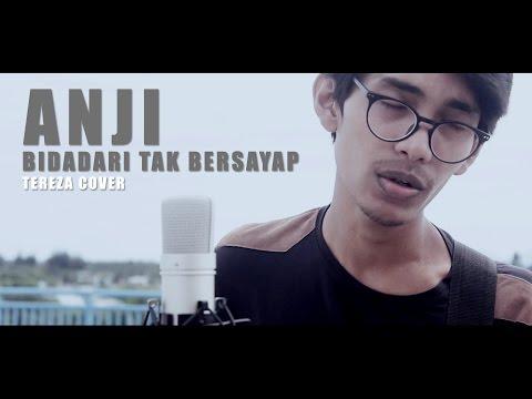 ANJI - BIDADARI TAK BERSAYAP (Official Video Cover By Tereza)