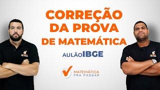 Correção da prova de Matemática do IBGE 2016