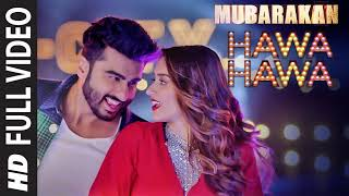 """Hawa Hawa"" (Video Song) | Mubarakan | Anil Kapoor, Arjun Kapoor, Ileana D'Cruz, Athiya Shetty"