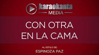 Karaokanta - Espinoza Paz - Con otra en la cama