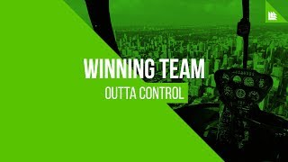 Winning Team - Outta Control [FREE DOWNLOAD]