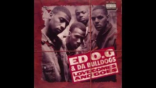 Edo G / Ed O.G. & Da Bulldogs - Love Comes And Goes