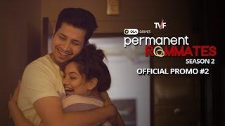 TVF's Permanent Roommates Season 2 Promo #2 | Now on TVFPlay (app and website)