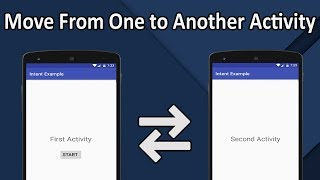 How to Move from One Activity to Another Activity in Android Studio