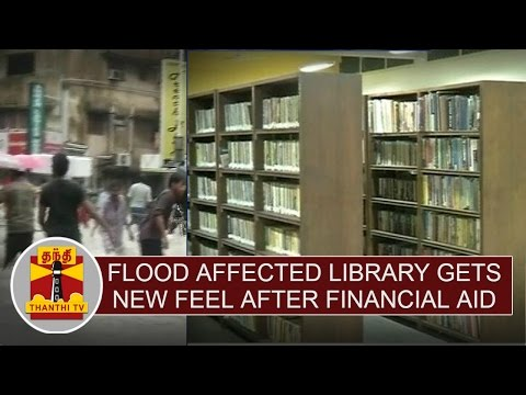 Special News: Flood affected Library gets new feel after financial aid at Ashok Nagar | Thanthi TV