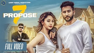 Full Song  7 Propose 2017 Jindu Bhullar Deep Jandu Garry Grewal Productions only jashan rupali sood