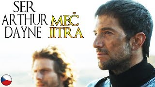 Ser Arthur Dayne - Nejlepší rytíř který kdy žil - Hra o trůny