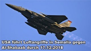USA führt Luftangriffe in Somalia gegen Al-Shabaab durch 17.12.2018