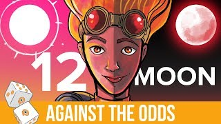 Against the Odds: 12 Moon (Modern)