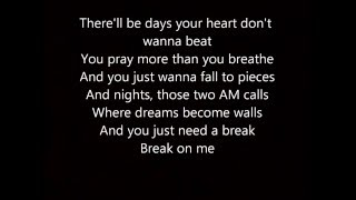 Break On Me Keith Urban Lyrics