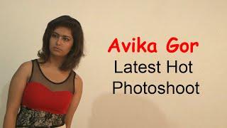 Avika Gor Latest Hot Photoshoot