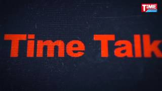 Time Talk: Golam Dastagir Gazi. MP, Chairman, Gazi TV & Gazi Group