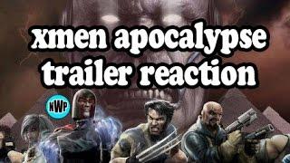 X-men Apocalypse Trailer Reaction