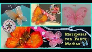 Mariposas con Medias Pantys de Nylon o veladas/nylon stocking butterflies