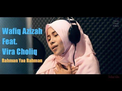 Vira Choliq Feat. Wafiq Azizah  | Rahman Yaa Rahman | Procie Omah Rekam