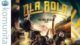 Ola Bola Movie Review | Komunita