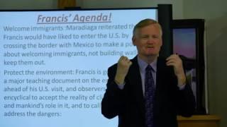 Pope Francis' Agenda/Early, Latter Rain-Pastor Bill Hughes