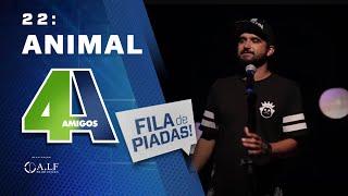ANIMAL - FILA DE PIADAS - #22 - Participação: Fábio Rabin