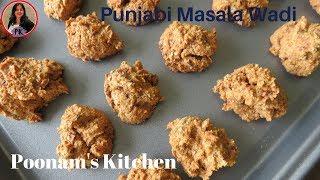 घर में बनायें पंजाबी मसाला वडी, खाने को बनायें मसालेदार/Punjabi Masala Wadi/Poonam