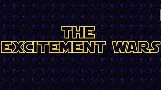 The Excitement Wars