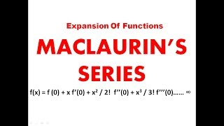 Maclaurin's series || Expansion of functions || Engineering Mathematics