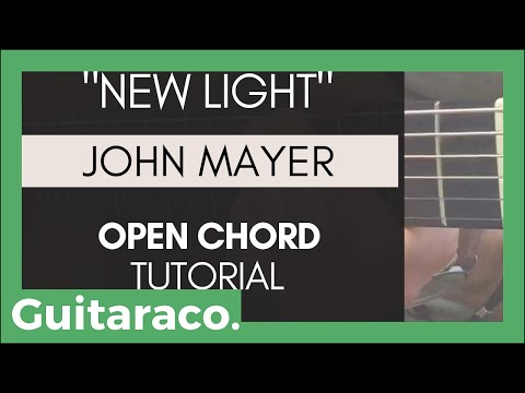 John Mayer - New Light  EASY Guitar Tutorial (4 Open Chords)