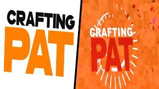 Mein neues Intro? Eure erstellten Intros! | CraftingPat