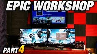 Building An Epic Workshop - Part 4