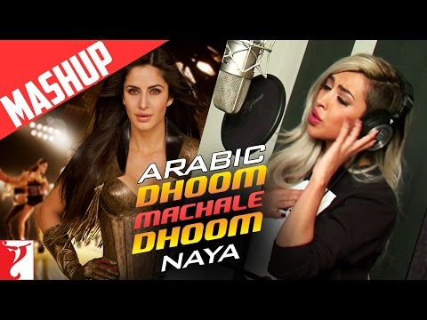 Arabic - Dhoom Machale Dhoom | Mashup Song | Naya | DHOOM:3 | Katrina Kaif | الأغنية العربية