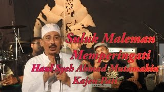 Suluk Maleman - Memperingati Haul Syeh Ahmad Mutamakin Kajen Pati