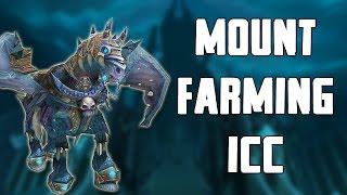 Solo Mount Farming Icecrown Citadel Walkthrough/Commentary