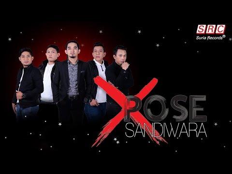Xpose Band - Sandiwara