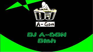DJ A-GON - dish