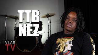 TTB Nez: Wanting to be More Than a Drill Rapper, Not Wanting People to be Afraid