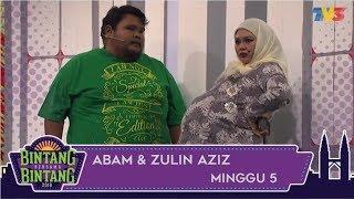 Bintang Bersama Bintang | Abam & Zulin Aziz | Minggu 5