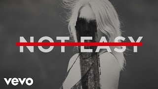 Alex Da Kid - Not Easy (Lyric) ft. X Ambassadors, Elle King, Wiz Khalifa
