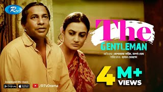 The Gentleman | Eid Drama 2017 | Mosharraf Karim | Aparna | Rtv