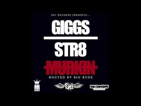 Giggs - Hot style (featuring Suspect & Y.Sap)   Str8 Murkin [7/20]