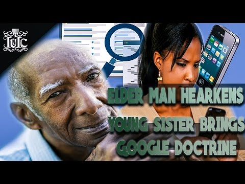 The Israelites: Elder Man Hearkens, Young Sister Brings Google Doctrine