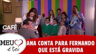 Meu Coração é Teu - Ana conta para Fernando que está gravida (23/08/2016)