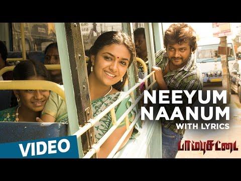 Paambhu Sattai Songs | Neeyum Naanum Song with Lyrics | Bobby Simha | Keerthy Suresh | Ajesh