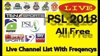 PSL 2018 Channels List For PSL Live Streaming All Free Channels For Psl 2018 Live