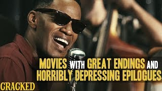 Movies With Great Endings And Horribly Depressing Epilogues (Ray, Chicago)