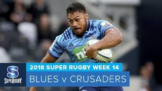 HIGHLIGHTS: 2018 Super Rugby Week 14: Blues v Crusaders